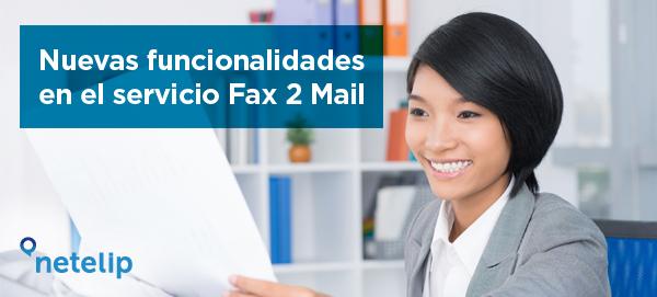 Nuevas ventajas Fax 2 Mail
