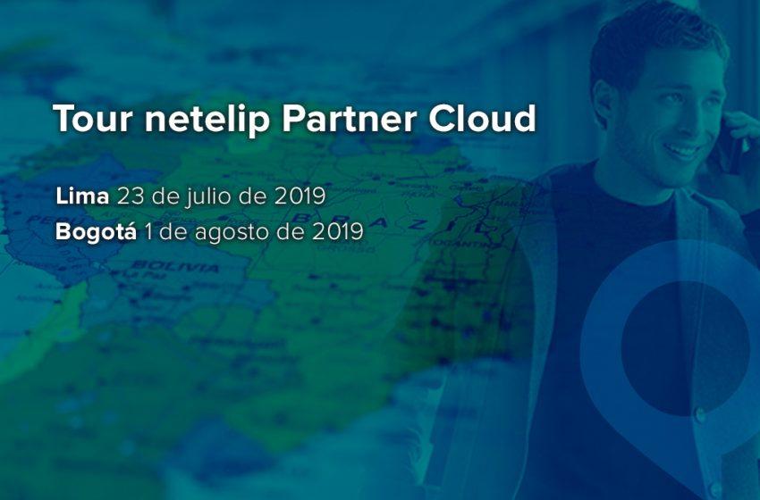 El Tour netelip Partner Cloud llega a América Latina